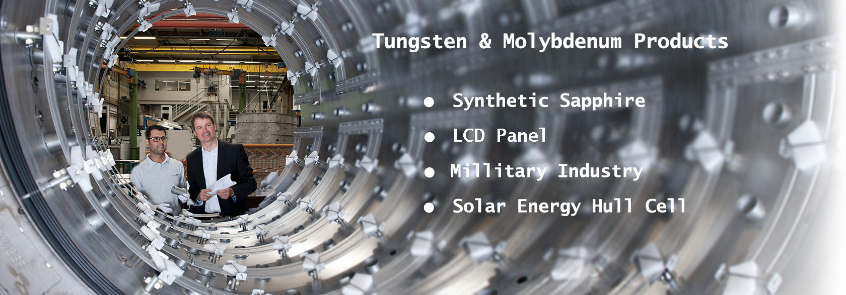 Tungsten and molybdenum products for Synthetic Sapphire LCD Panel Solar energy hull cell Military Industry